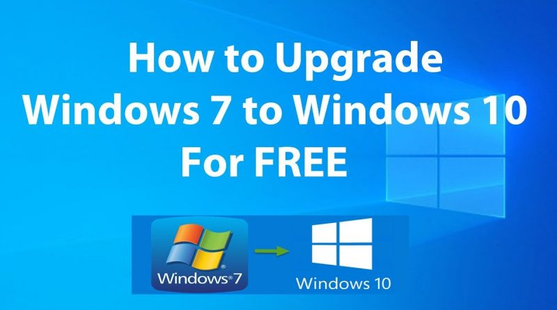 upgrade windows 7 to 10 for free