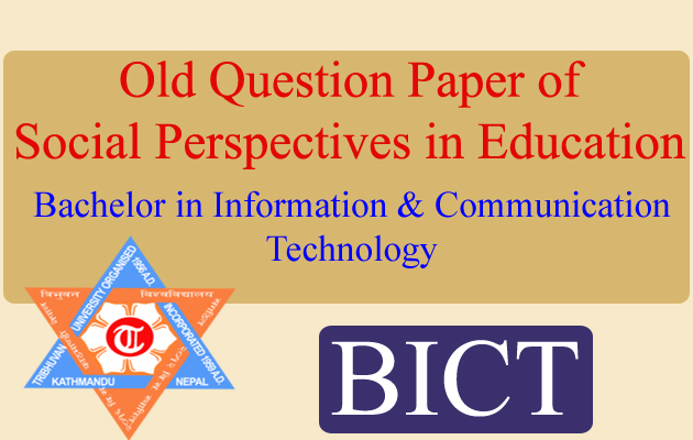 Old Question Papers of Social Perspectives in Education 'BICT'