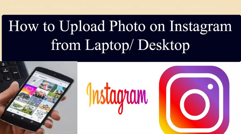 how to upload image or photo on instagram form laptop or computer