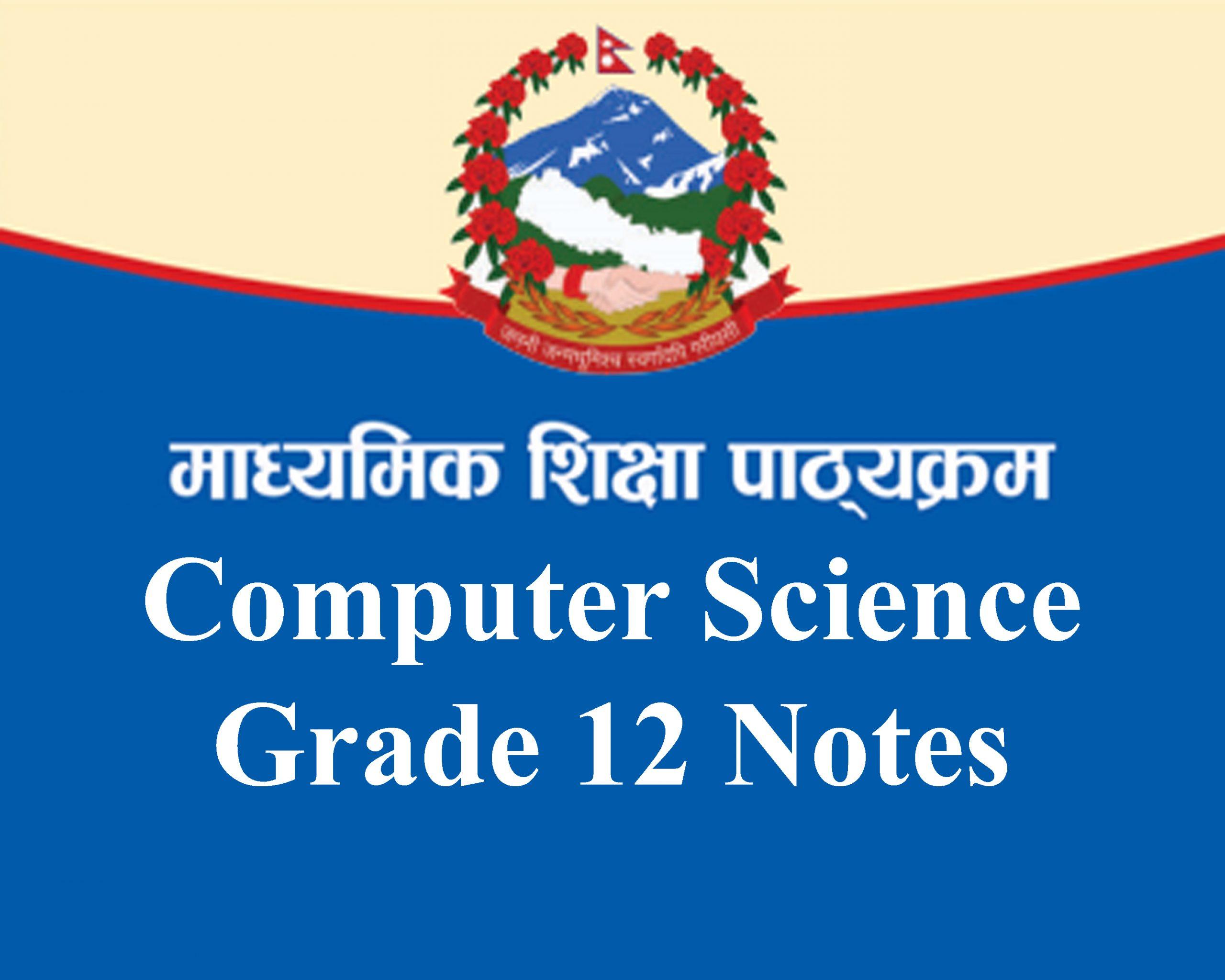 Computer Science Grade 12 notes