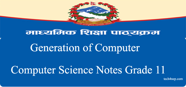 Generation of Computer and computer science notes grade 11.JPG copy