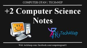 +2 Computer Science Notes