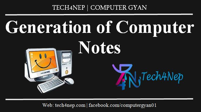 Generation of Computer Notes