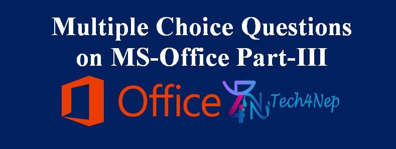 Multiple Choice Question on MS-Office