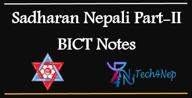 BICT Notes First Semester Sadharan Nepali Part II